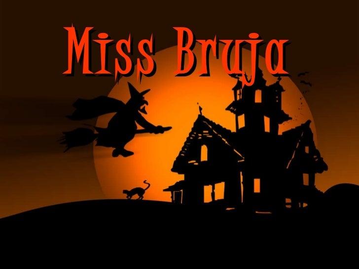 Miss Bruja