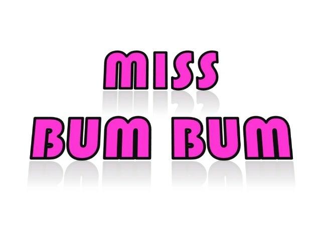 En Brasil se lleva a cabo cada año el Concurso de Miss Bum Bum (la traducción sería: Señorita Trasero), en donde se elige ...