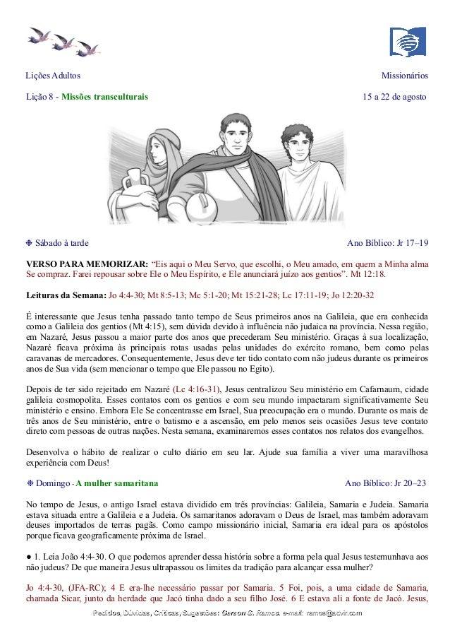 Lições Adultos Missionários Lição 8 - Missões transculturais 15 a 22 de agosto ❉ Sábado à tarde Ano Bíblico: Jr 17–19 VERS...
