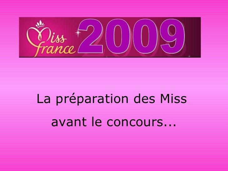 La préparation des Miss  avant le concours... 2009