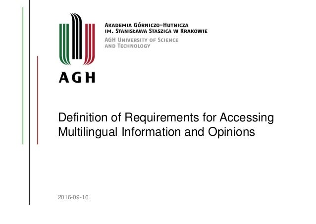 Definition of Requirements for Accessing Multilingual Information and Opinions 2016-09-16