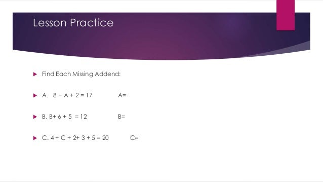 Missing addends, part 2 Saxon 5/4 Lesson 2