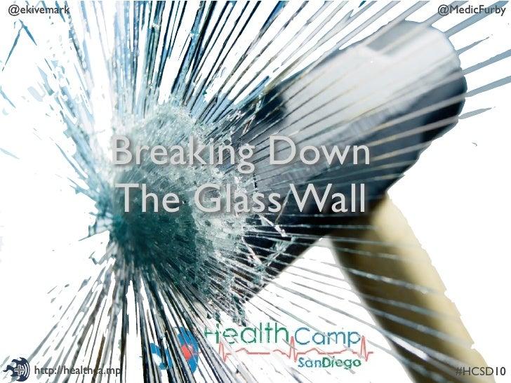 @ekivemark                          @MedicFurby                        Breaking Down                    The Glass Wall    ...