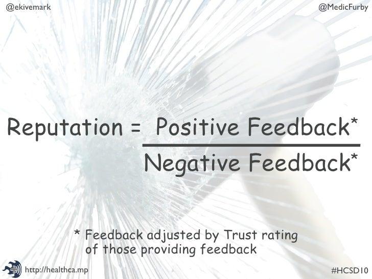 @ekivemark                                             @MedicFurby     Reputation = Positive                     Feedback...