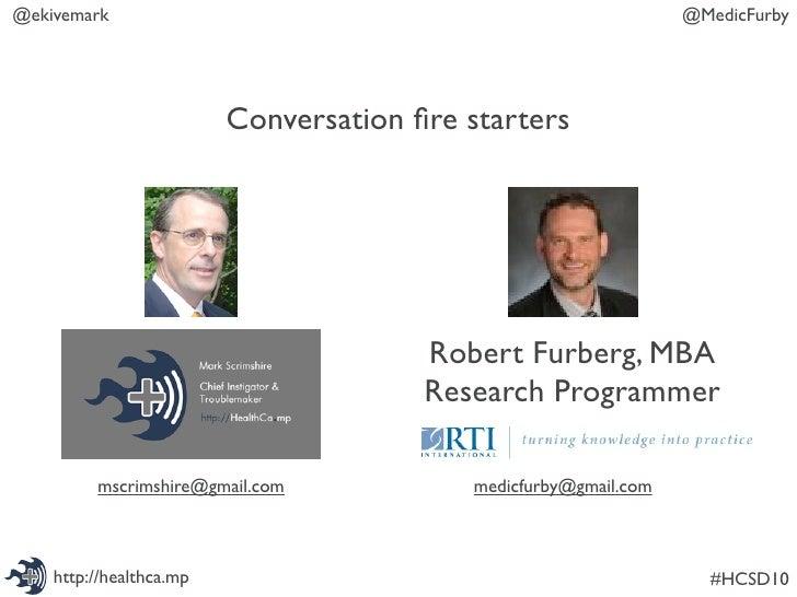 @ekivemark                                                       @MedicFurby                              Conversation fire...