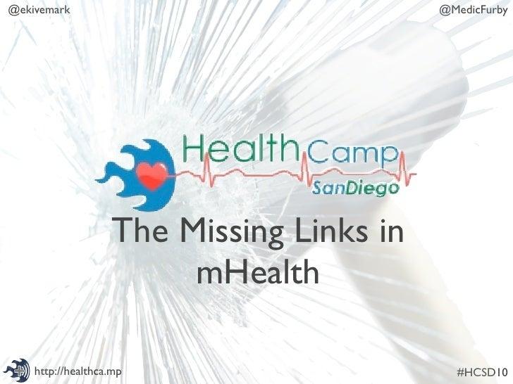 @ekivemark                                @MedicFurby                        The Missing Links in                         ...