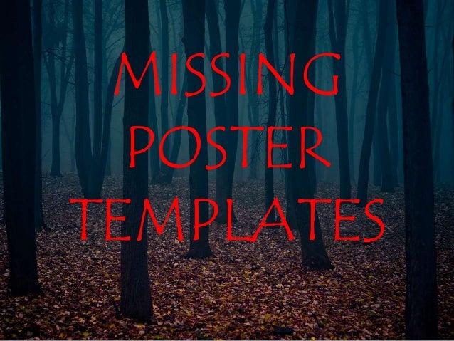 missing poster templates. Black Bedroom Furniture Sets. Home Design Ideas