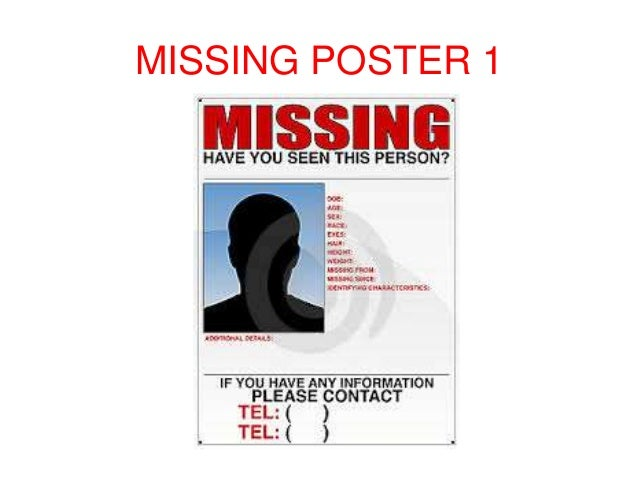 MISSING POSTER TEMPLATES; 2.  Missing Person Poster Template
