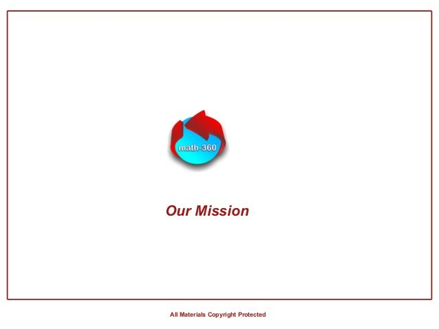 All Materials Copyright Protected Our Mission