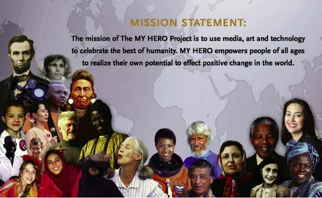 The Mission of The MY HERO Project