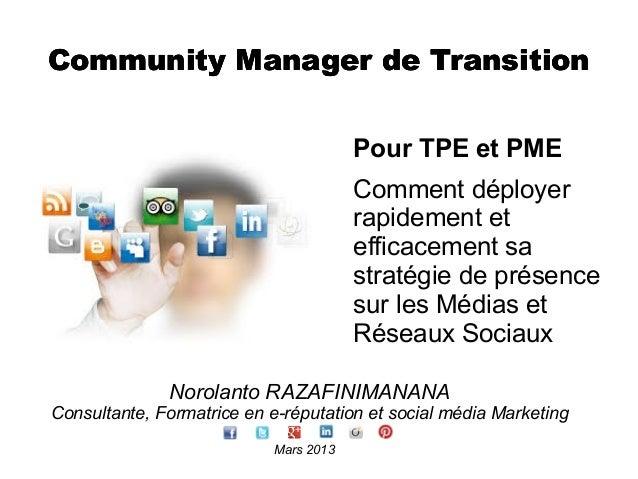 Community Manager de Transition                                        Pour TPE et PME                                    ...