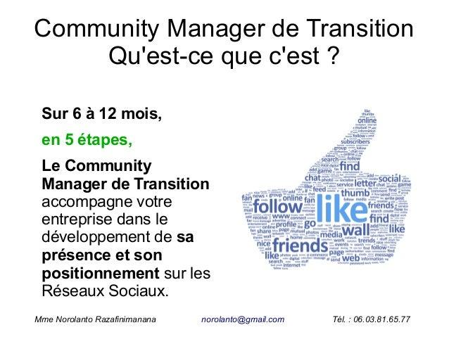 Mission de Community Manager de Transition pour TPE et PME, proposée par Norolanto Razafinimanana Slide 3