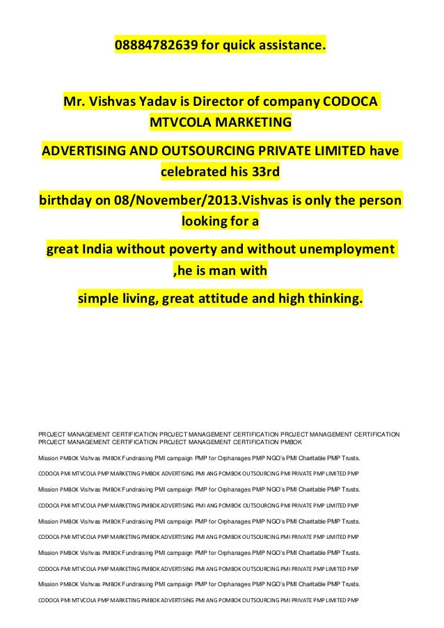 08884782639 for quick assistance. Mr. Vishvas Yadav is Director of company CODOCA MTVCOLA MARKETING ADVERTISING AND OUTSOU...