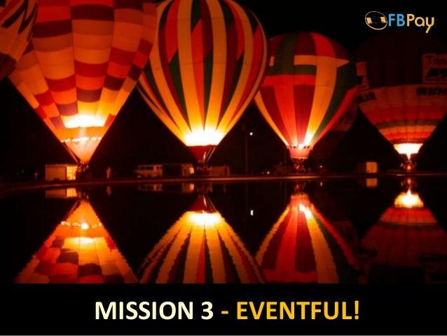 MISSION 3 - EVENTFUL!
