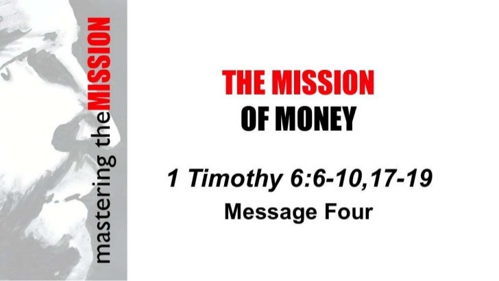 Mission 4   1 tim 6 slides 100712