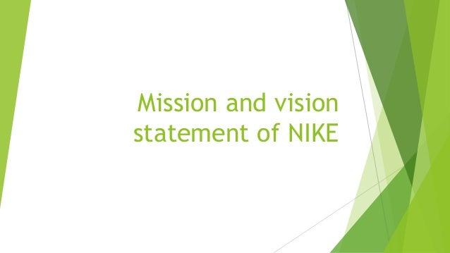 terminado Viento fuerte Velocidad supersónica  Mission and vision statement of nike