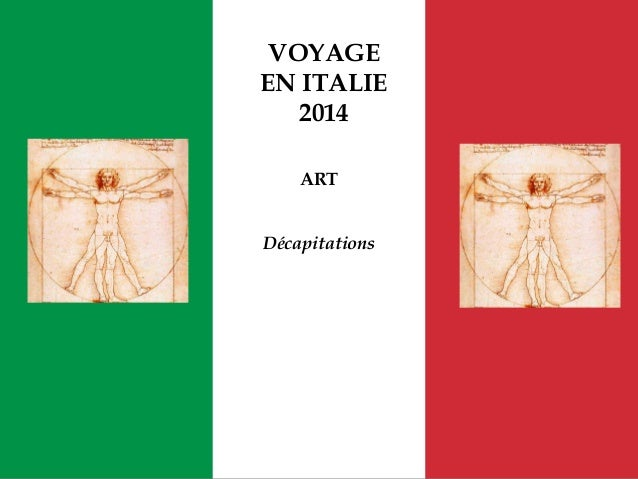 VOYAGE EN ITALIE 2014 ART Décapitations