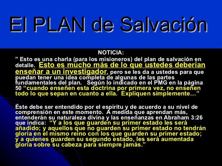 """El PLAN de Salvación  NOTICIA: """"  Esto es una charla (para los misioneros) del plan de salvación en detalle.  Esto es much..."""