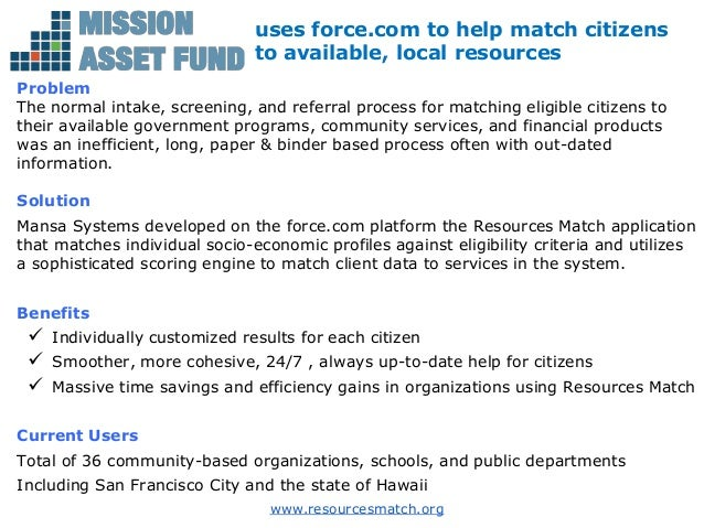 uses force.com to help match citizens                               to available, local resourcesProblemThe normal intake,...