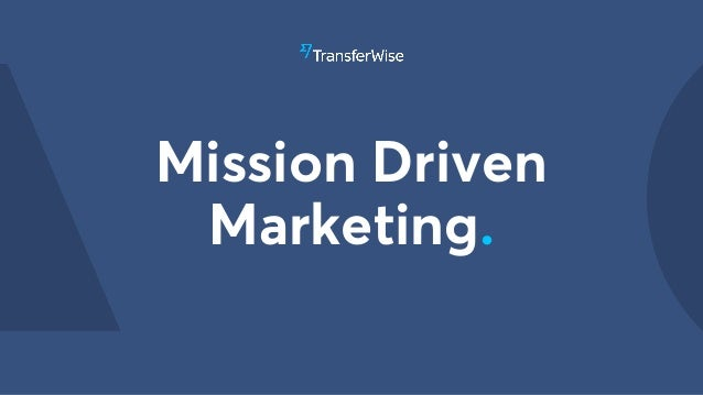Mission Driven Marketing.