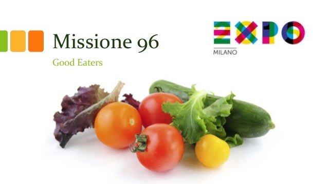 Missione 96 Good Eaters