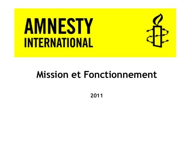 Mission et Fonctionnement           2011