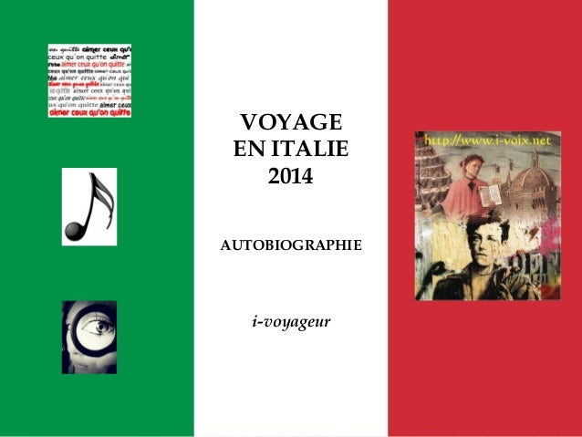 VOYAGE EN ITALIE 2014 AUTOBIOGRAPHIE i-voyageur