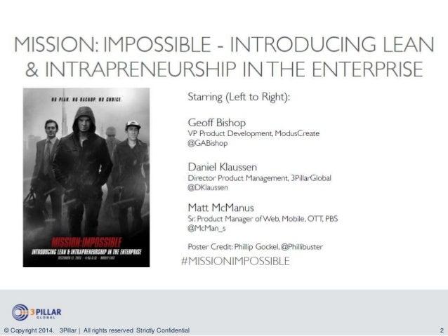 Mission:Impossible - Introducing Lean & Intrapreneurship in the Enterprise  Slide 2