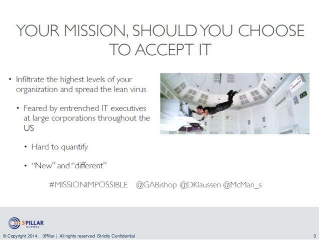 Mission:Impossible - Introducing Lean & Intrapreneurship in the Enterprise  Slide 3