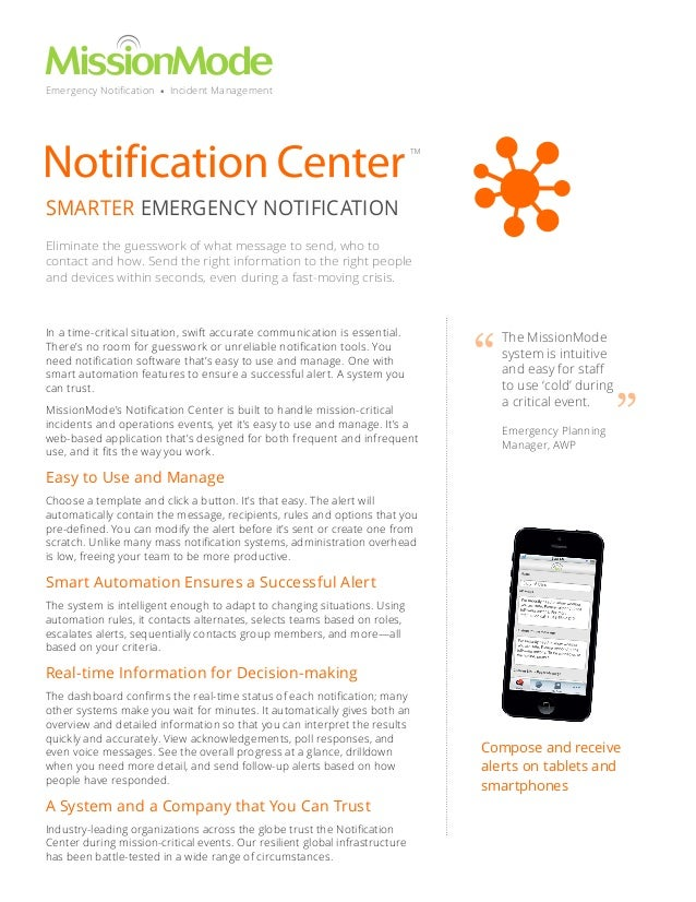 Emergency Notification • Incident Management  ™  SMARTER EMERGENCY NOTIFICATION Eliminate the guesswork of what message to...