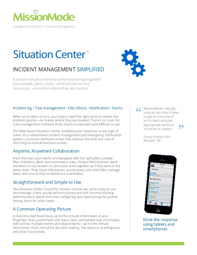 Emergency Notification • Incident Management  ™  INCIDENT MANAGEMENT SIMPLIFIED A secure virtual command center that bring...