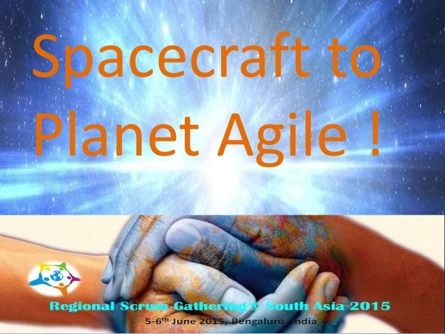 Welcome onboard Spacecraft to Planet Agile !