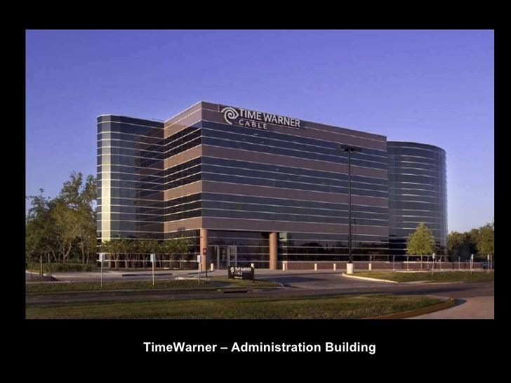 TimeWarner – Administration Building