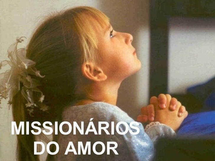 MISSIONÁRIOS DO AMOR