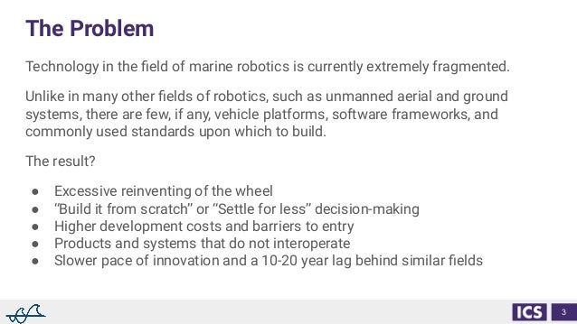 Leveraging Open Standards to Build Highly Extensible Autonomous Systems Slide 3