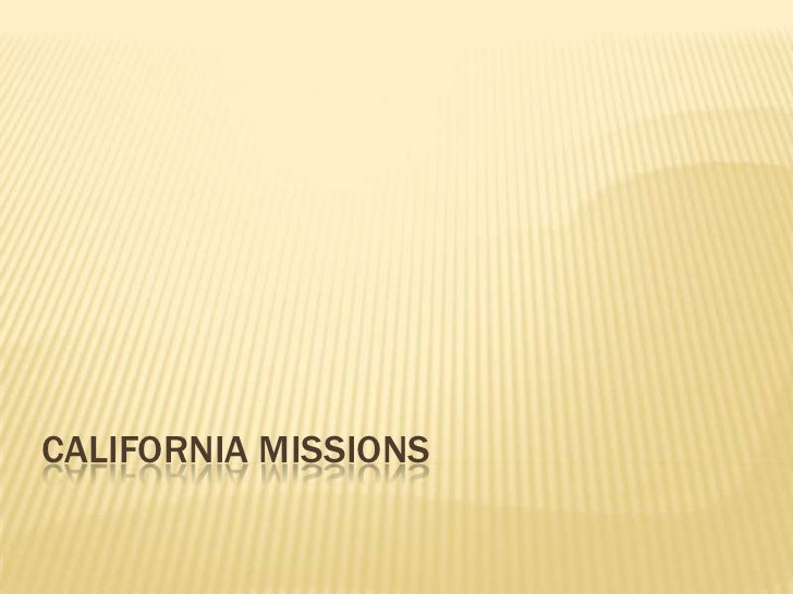 California Missions<br />