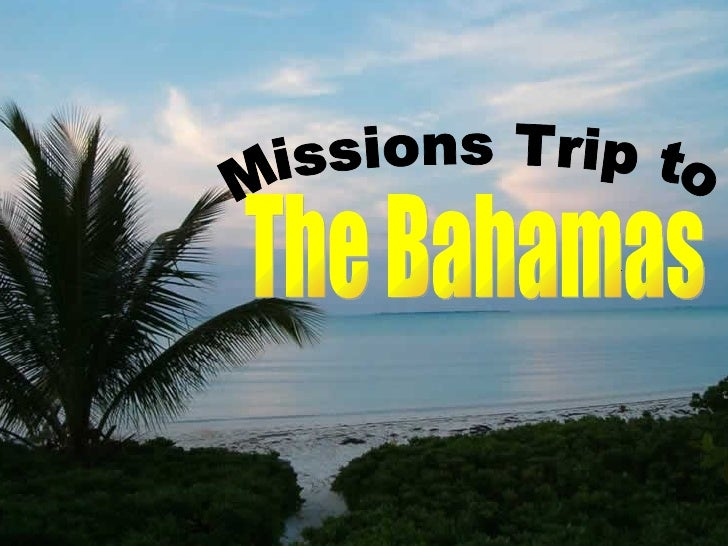The Bahamas Missions Trip to