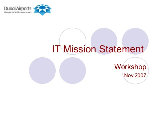 IT Mission StatementWorkshopNov,2007