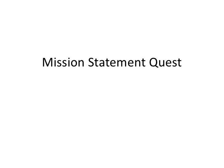 Mission Statement Quest<br />