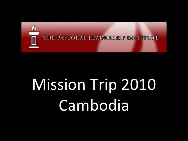 Mission Trip 2010 Cambodia