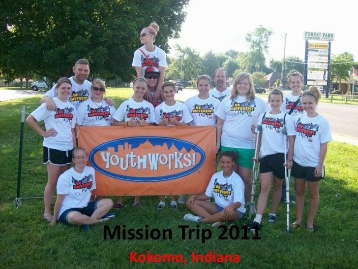 Mission Trip 2011<br />Kokomo, Indiana<br />
