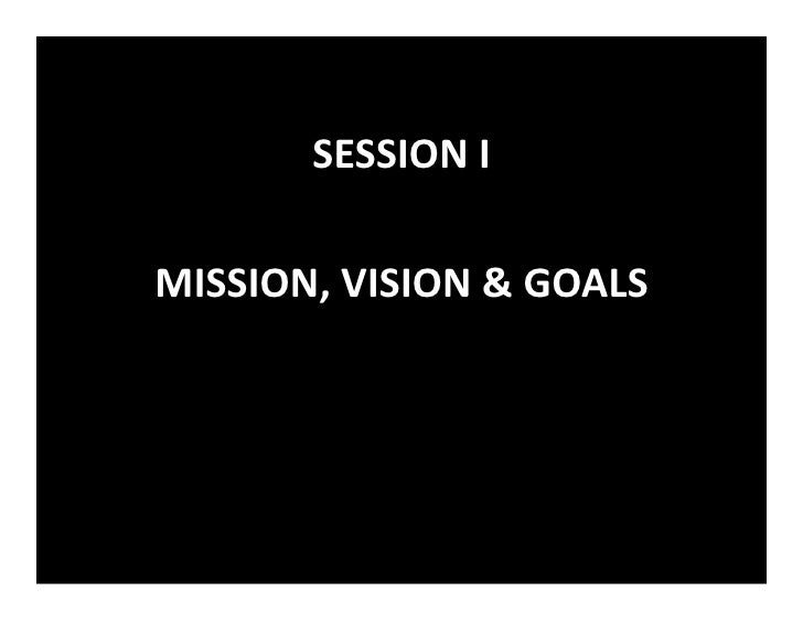 vision mission goals of banglalink Vision and mission recreational and youth sports teams with the goal of establishing on-going ministry for coaches and athletes to compete for jesus christ.