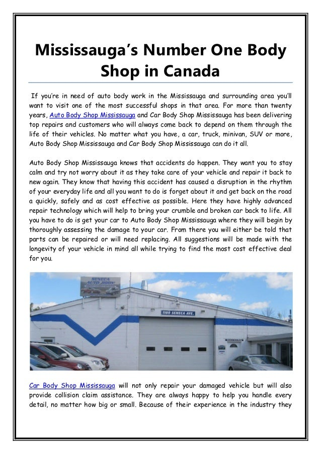 Mississauga's Number One Body Shop in Canada If you're in need of auto body work in the Mississauga and surrounding area y...