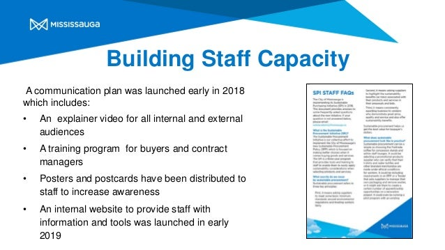 A communication plan was launched early in 2018 which includes: • An explainer video for all internal and external audienc...