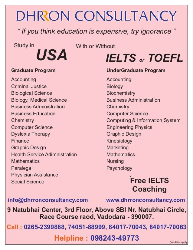 """"""" If you think education is expensive, try ignorance """" Study in  With or Without  USA  IELTS or TOEFL  Graduate Program  U..."""