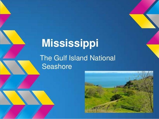 MississippiThe Gulf Island NationalSeashore