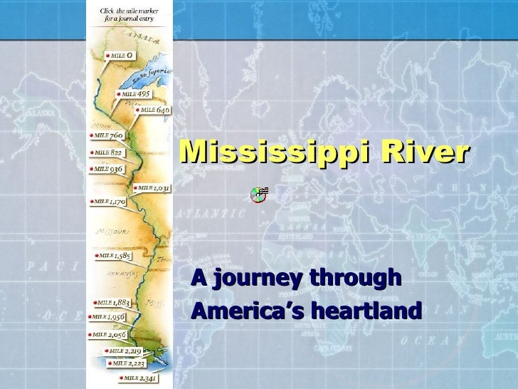 Mississippi River A journey through America's heartland