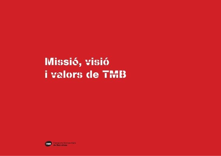 Missió, visiói valors de TMB