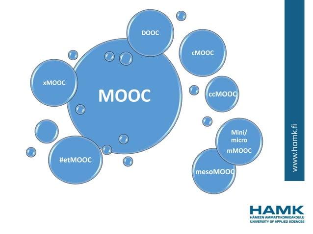 MOOC xMOOC cMOOC Mini/ micro mMOOC #etMOOC DOOC ccMOOC mesoMOOC