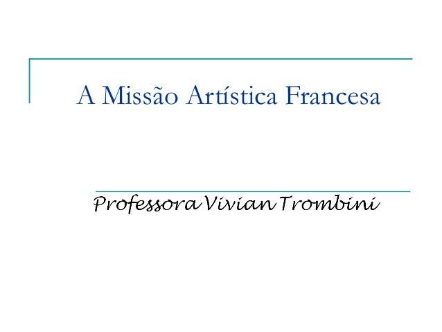 A Missão Artística Francesa